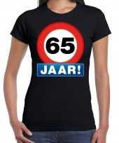 65e verjaardag stopbord shirt kleding 65 jaar zwart dames