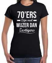 70 jaar verjaardags shirt kleding 70ers zijn veel wijzer dan zestigers zwart dames