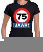 75e verjaardag stopbord shirt kleding 75 jaar zwart dames