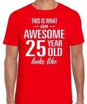 Awesome 25 year verjaardag cadeau t-shirt rood heren