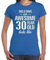 Awesome 30 year verjaardag cadeau t-shirt blauw dames