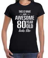 Awesome 80 year cadeau verjaardag t-shirt zwart dames