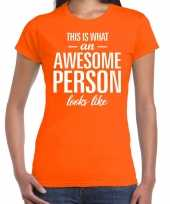 Awesome person cadeau t-shirt oranje dames