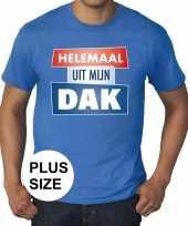 Blauw plussize t-shirt heren tekst helemaal uit mijn dak