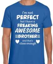 Freaking awesome brother broer cadeau t-shirt blauw heren