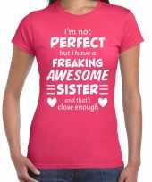Freaking awesome sister zus cadeau t-shirt roze dames