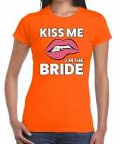 Kiss me i am the bride oranje fun t-shirt dames