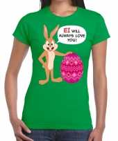 Pasen shirt groen ei wil always love you dames