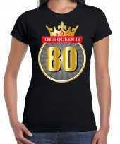 Verjaardagscadeau shirt this queen is 80 year zwart dames