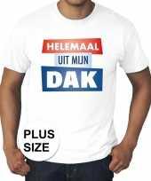 Wit plussize t-shirt heren tekst helemaal uit mijn dak