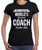 Worlds greatest coach kado shirt coaches zwart dames